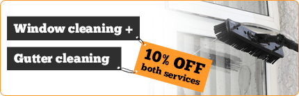Window cleaning + Gutter cleaning = 10% OFF both